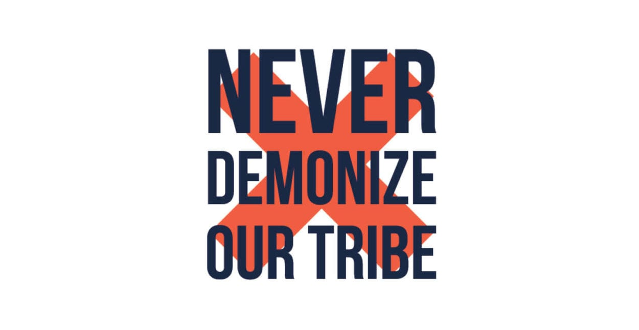 Tellwell Core Norms: Never Demonize our Tribe